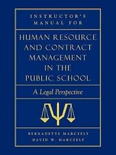 Instructor's Manual for Human Resource & Contract Management in the Public Sc...