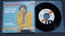 Rudi Carrell - Trink doch einen mit 7'' Single PROMO