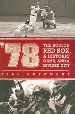 78: The Boston Red Sox, A Historic Game, and a Di