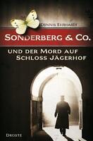 Ehrhardt, Dennis - Sonderberg & Co. und der Mord auf Schloss Jägerhof