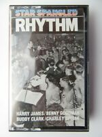 Star Spangled Rhythm Harry James Benny Goodman Buddy Clark (Cassette)