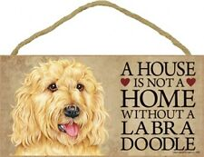"""A House is not a Home without a Labradoodle Blonde Wood Dog Sign New 5""""x10"""" S59"""