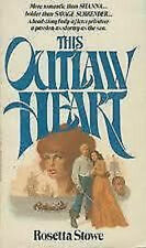 The Outlaw Heart by Rosetta Stowe (1978, Paperback) - FREE SHIPPING!