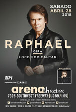 "RAPHAEL ""GIRA LOCO POR CANTAR"" 2018 HOUSTON CONCERT TOUR POSTER - Ambient Music"