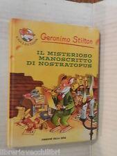 IL MISTERIOSO MANOSCRITTO DI NOSTRATOPUS Geronimo Stilton Piemme 2005 narrativa