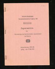 Deutsche Bundesbahn 1979 80 Nicht für Dritte Zugverzeichnis Bezirksverkehr FFM