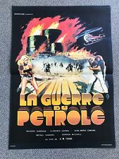 LA GUERRE DU PÉTROLE Affiche film 40x60 BATZELLA, A.M. FRANK, R. HARRISON sexy