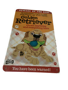 Beware of the Dog  Golden Retriever Funny Metal Wall Sign Plaque Dog Lovers
