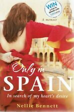 Only in Spain by Bennett Nellie - Book - Paperback - Biography Australian