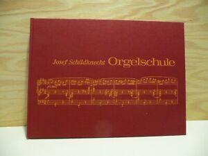 Kirchenorgel Orgelnoten Orgelschule Josef Schildknecht