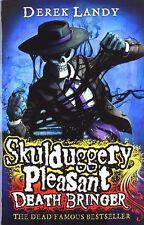 Death Bringer (Skulduggery Pleasant, Book 6) By Derek Landy. 9780007326037