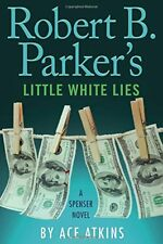 Robert B. Parkers Little White Lies (Spenser)