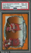 2018 Bowman Chrome Sterling Orange Refractor Mike Trout Angels 12/25 PSA 10