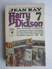 HARRY DICKSON  N° 7 / Jean RAY § TBE § Marabout