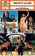 FICHE CINEMA : ROSELYNE ET LES LIONS - Pasco,Sandoz,Monnet,Beineix 1989