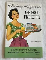 Vintage Better Living With Your New GE General Electric Food Freezer