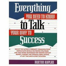 Everything You Need to Know to Talk Your Way to Success (Prentice-