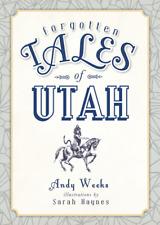 Forgotten Tales of Utah [Forgotten Tales] [UT] [The History Press]