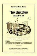 International Harvester Tractractor T 40 Crawler Tractor Operators Manual T40 Ih