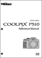 Nikon CoolPix P510  Digital Camera User Guide Instruction  Manual