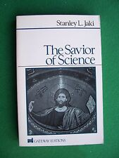The Savior of Science by Stanley L. Jaki (1st edition, pb, 1988) in vgc