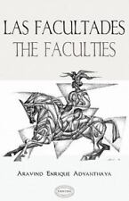 Las Facultades / the Faculties by Aravind Enrique Adyanthaya (2010, Paperback)