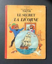 Les aventures de Tintin. Le secret de la Licorne. Casterman 1960 B29