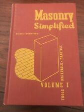 Masonry Simplified, Volume 1, Tools, Materials, Practice, 1962