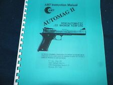 AMT  AUTOMAG II, 22 MAG.  OWNERS MANUAL,   15 PAGES