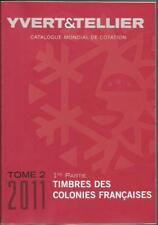 CATALOGO YVERT ET TELLIER. TOMO 2. (1ª Parte). EDICION 2011.