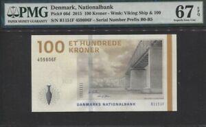 TT PK 66d 2015 DENMARK NATIONALBANK 100 KRONER PMG 67 EPQ SUPERB GEM UNC!
