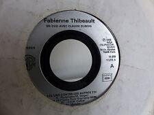 FABIENNE THIBEAULT / avec CLAUDE DUBOIS Les uns contre les autres 17273