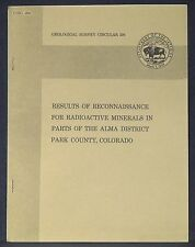 Usgs Uranium in the Alma District, Park County, Colorado Scarce report with Map!