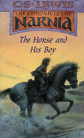 The Chronicles of Narnia (3) - The Horse and His Boy, Lewis, C. S. | Used Book,