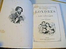 DE LABEDOLLIERE LONDRES ET LES ANGLAIS 1862 Illustré WESTMINSTER GAVARNI RELIURE
