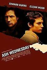ASH WEDNESDAY starring Elijah Wood, Edward Burns - {DVD}