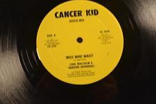 CARL MALCOLM Cancer Kid CK-333 MISS WIRE WAIST / LOVING PAUPER  -LISTEN
