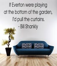 Bill Shankly Pull Curtains Wall Art Sticker Quote Decal Vinyl Transfer