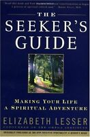The Seekers Guide (previously published as The New American Spirituality) by El