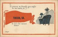 """Toccoa, GEORGIA - ARTIST SIGNED: E. Weaver; PENNANT - """"You ought to be back in"""""""