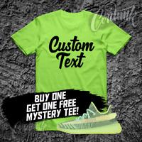 CUSTOM T SHIRT for Yeezy 350 YeezReel Glow Reflective Semi Frozen Green 500 700