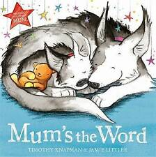 Bedtime Story Book - Preschool: MUM'S THE WORD by Timothy Knapman - NEW