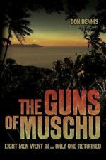 Australian Z Force Guns of Muschu 8 went in Only 1 Returned by D Dennis New Book