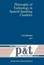 Philosophy of Technology in Spanish Speaking Countries (Philosophy and Technolog