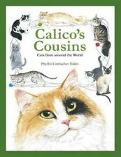 Calico's Cousins Cats from Around the World 1999, Hardcover w/ Dust Jacket Euc
