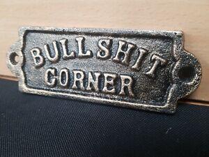 "** VINTAGE STYLE CAST IRON "" BULLSHIT CORNER ** SIGN MAN CAVE GARDEN BAR PUB"
