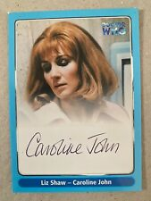 Strictly In Doctor Who Caroline John As Liz Shaw Autograph Auto Card