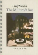 The Millcroft Inn Cookbook by Fredy Stamm (1987, Paperback)