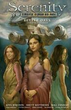 Serenity (Firefly) Better Days Hardcover Graphic Novel