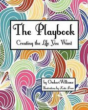 The Playbook: Creating the Life You Want by Omkari Williams (2016, Paperback)